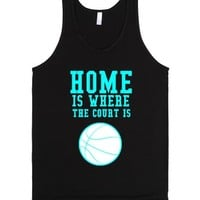 Home Is Where The Court Is Tank-Unisex Black Tank