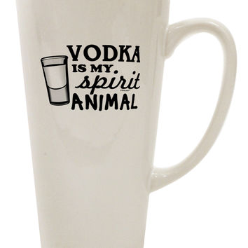 Vodka Is My Spirit Animal 16 Ounce Conical Latte Coffee Mug