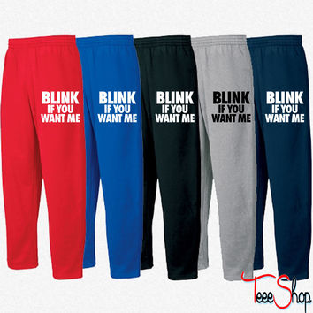 Blink If You Want Me Sweatpants