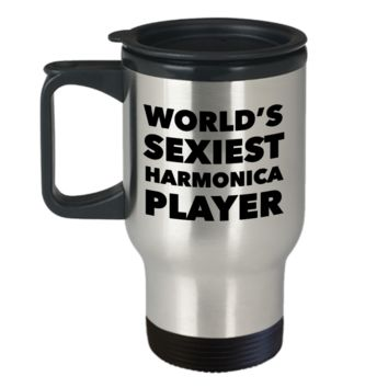 Harmonica Gifts World's Sexiest Harmonica Player Ceramic Travel Mug Stainless Steel Insulated Coffee Cup