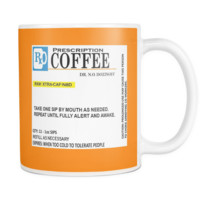 Funny - Prescription Coffee Mug