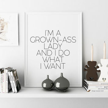 Home Print Bedroom Poster Funny Poster Sassy Quote Funny Quote Print Modern  I do What I want Black and White Art Minimal Wall Art Fashion
