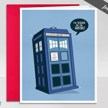 Bigger on the Inside - Doctor Who Greeting Card with Envelope. Size A2. Blank inside.