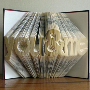 "Altered Book / Boyfriend Gift / Girlfriend Gift - Paper Anniversary - First Anniversary -""you & me"" - Folded Book Art"