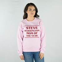 Steve Harrington Mom Of The Year Sweatshirt