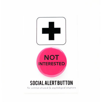 Not Interested Button Pin in Magenta