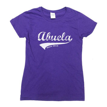 Abuela Since 2015 (Any Year) Shirt New Grandma T-Shirt Mom TShirt Mama T-Shirt Family Grandmother Mothers Day Gift Ladies Tee - SA354