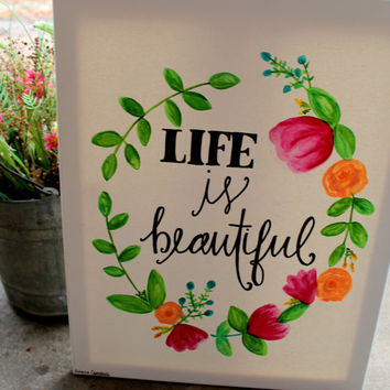 Life is Beautiful // watercolor flower wreath // springtime painting // 16x20 inch canvas
