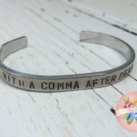 Hamilton Musical Handstamped Bracelet, With a comma after dearest