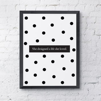 """Typography Poster """"She Designed a Life She Loved"""" Motivational Inspirational Happy Print Wall Home Decor"""