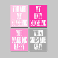 Hot Pink Gray You Are My Sunshine Quote Baby Crib NURSERY Song Print Artwork Set of 4 Prints WALL ART Picture Baby Decor