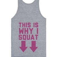 This is Why I Squat (design on back)-Unisex Athletic Grey Tank