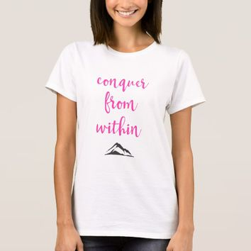 Inspirational Typography Quote on Determination T-Shirt
