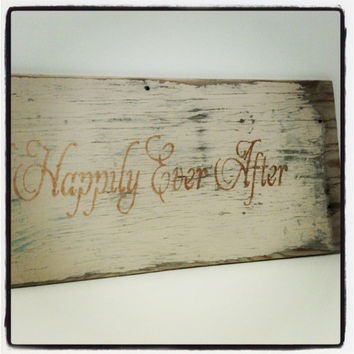 SALE,Happily Ever After,Wedding Sign,Signage,Photo Prop,Wood Sign,Fairy Tale Wedding,Reclaimed Wood