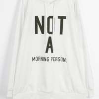 Cupshe Not A Morning Person Casual Sweatshirt