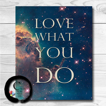 Love what you do, custom word art wall decor, inspirational, digital typography poster print Printable Wisdom