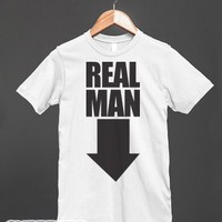 Real Man (Workaholics Edition)-Unisex White T-Shirt