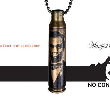 We must manifest our confidence - Abraham Lincoln - Brass Bullet Necklace