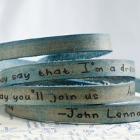 Imagine by John Lennon - Ultra Long Leather Custom Quote Leather Wrap Bracelet