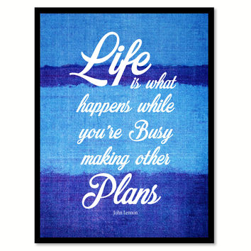 Life Is What Happens John Lennon Quote Saying Home Decor Wall Art Gifts 131666