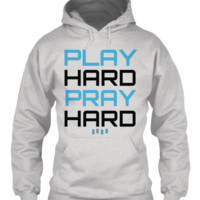 LIMITED EDITION PLAY HARD PRAY HARD