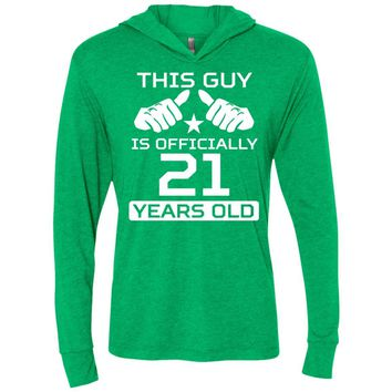 This Guy Is Officially 21 Years Funny 21st Birthday NL6021 Next Level Unisex Triblend LS Hooded T-Shirt