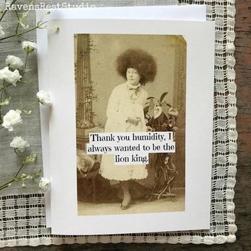 Thank You Humidity I Always Wanted To Be The Lion King Funny Vintage Style Mothers Day Card Card For Her FREE SHIPPING