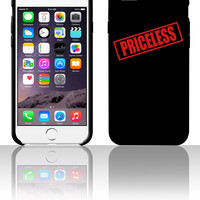 Priceless 5 5s 6 6plus phone cases