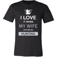 Hunting Shirt - I love it when my wife lets me go Hunting - Hobby Gift