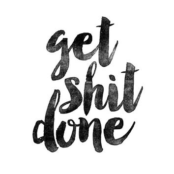 "Art Digital Print Poster ""Get Shit Done"" Typography Motivation Inspiration Home Decor Wall Decor Wall Hanging Decorative Arts"