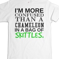 More Confused than a chameleon in a bag of skittles tee t