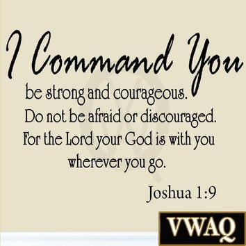 I Command You Be Strong and Courageous Joshua 1-9 Vinyl Wall Art Religious Ho...