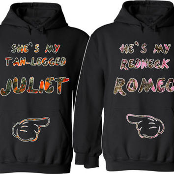 4d9d632d93 She Is My Tan Legged Juliet He is My Redneck Romeo Couple Hoodies For Her  For