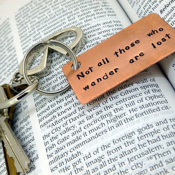 Hand Stamped Copper Keychain - Not all who wander are lost