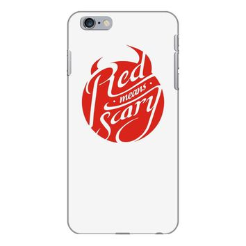 red means scary iPhone 6/6s Plus Case