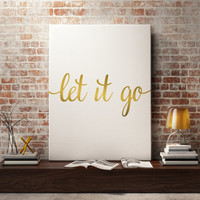 """Love quote """"Let it go"""" Inspirational poster Motivational quote Wall ArtWork Instant Download Home decor Gift Idea Letterpress Style Word art"""
