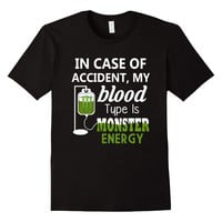 In Case of Accident My Blood Type is Monster Funny T-Shirt