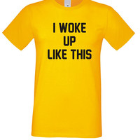 Funny top, Woke Up Like This Shirt, Funny Sayings Tshirt Funny Tees, Nap t shrits, Unisex Outfit Tumblr Tees Hipster Tee Clothes