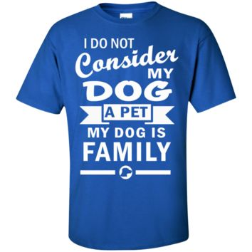 Dogs Are Family - Custom Ultra Cotton T-Shirt