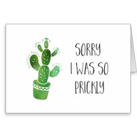 Green Watercolor Cactus Sorry I Was So Prickly Greeting Card