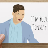 CARD - Back to the Future - George McFly - I'm your density...I mean your destiny