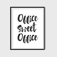 Office Sweet Office, Typography Print, Motivational Print, Office Decor, Quote Poster, Office Print