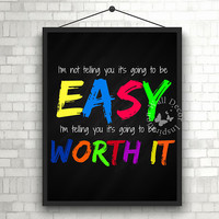 Worth it | Motivation | Teacher | School | Chalkboard | Elementary school | Quote | Art Print | Typography | Classroom study room| Printable