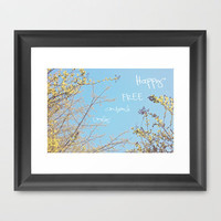 Above All, Be Happy Framed Art Print by Beth - Paper Angels Photography