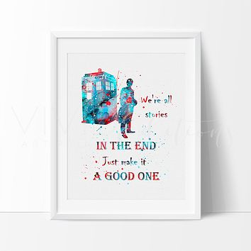 Tardis, Doctor Who Quote 2 Watercolor Art Print