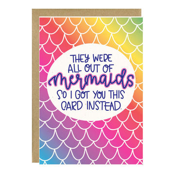 They Were All Out Of Mermaids Card