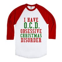 I Have O.C.D. Obsessive Christmas Disorder T-|