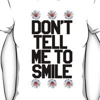 Don't Tell Me To Smile - Black Women's T-Shirt