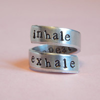 Inhale Exhale Repeat  Meditation Yoga  Inspired Twist Ring Hand Stamped Gift Under 20