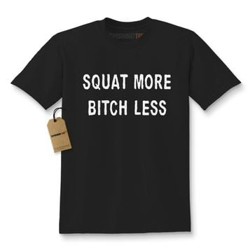 Squat More Bitch Less Workout Kids T-shirt